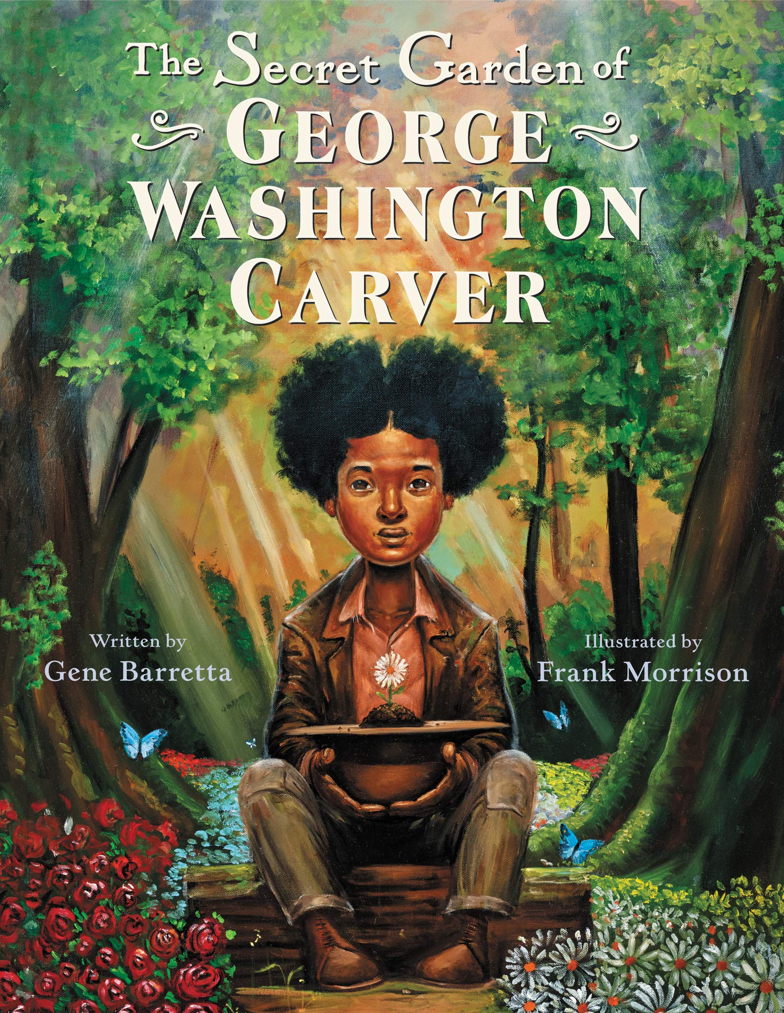 The Secret Garden Of George Washington Carver By