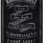 How Your Church Can Build Marriages that Last