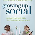 "{Book Review & Giveaway} ""Growing Up Social"""