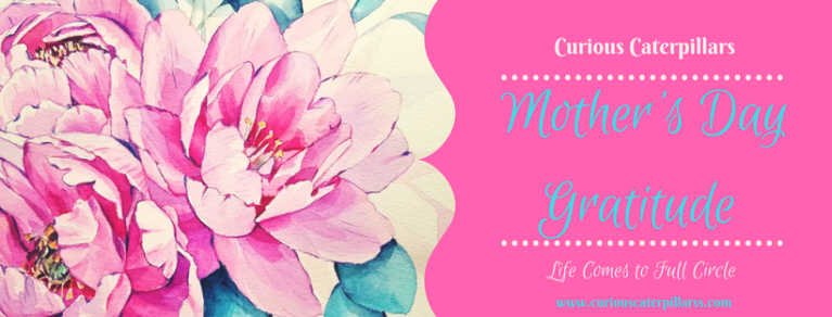 mother's day life comes full circle