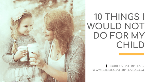 10 things not do Child
