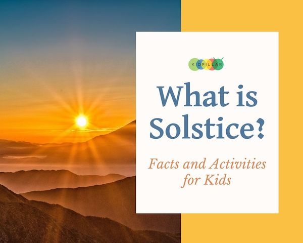Solstice Facts and activities for kids