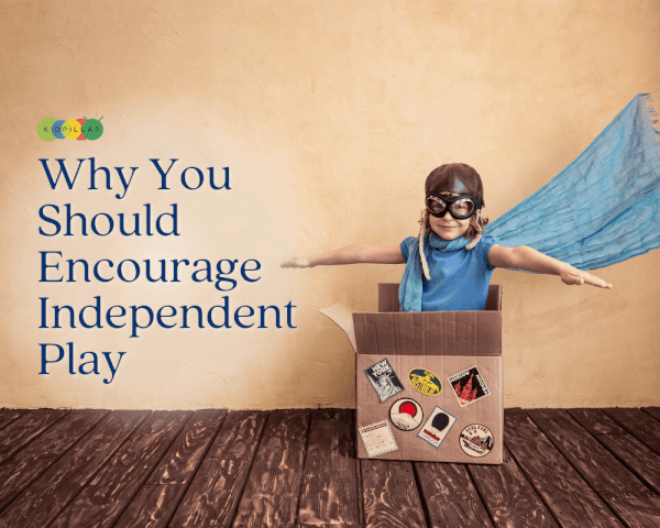 Independent play for kids