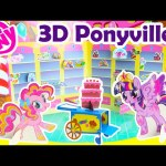 My Little Pony 3D Ponyville with Twilight Sparkle, Pinkie Pie, and More