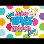 The NEW  Baby Big Mouth APP!!!