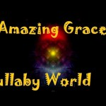 ❤ 2 HOURS ❤ Lullabies for Babies to go to sleep – Baby lullaby songs go to sleep – Amazing Grace