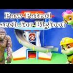 PAW PATROL Nickelodeon Paw Patrol Search for Bigfoot Yeti a Paw Patrol Video Parody