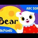 B | Bear | ABC Alphabet Songs | Phonics | PINKFONG Songs for Children