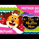 The Muffin Man | Mother Goose | Nursery Rhymes | PINKFONG Songs for Children