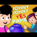 Johny Johny Yes Papa | Original Nursery Rhymes For Kids | Part 1 Baby Rhymes And Children Song