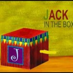 """Learn the ABCs: """"J"""" is for Jack in the Box"""