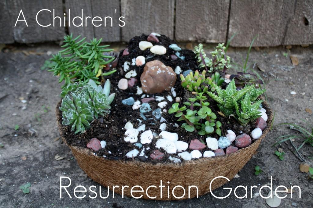 Easter Tradition Create A Resurrection Garden