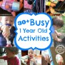 Keep Baby Stimulated With 30 Busy Activities For 1 Year Olds