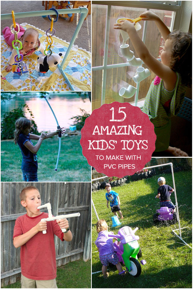 15 Amazing Kids' Toys to Make with PVC Pipes