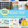 Mess Free Road Trip Activities For Preschoolers