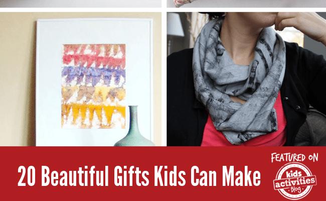 20 Beautiful Gifts Kids Can Make