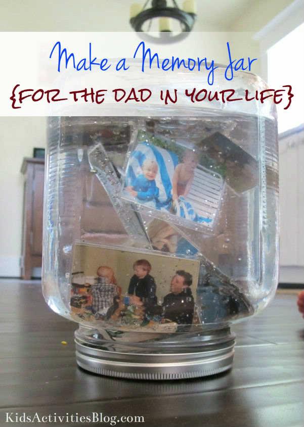 Make A Memory Jar Fathers Day
