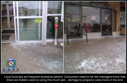 Excessive salt in front of local businesses.
