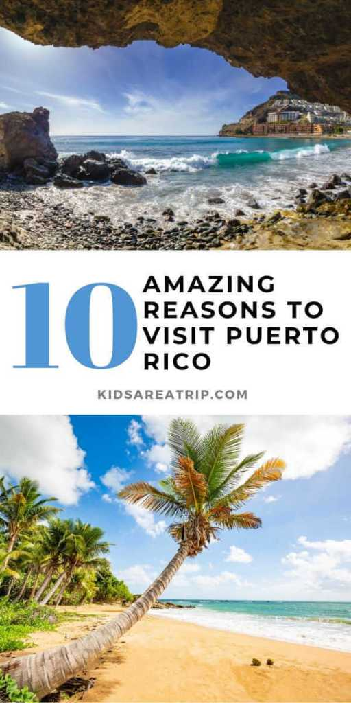 10 Amazing Reasons to Visit Puerto Rico-Kids Are A Trip