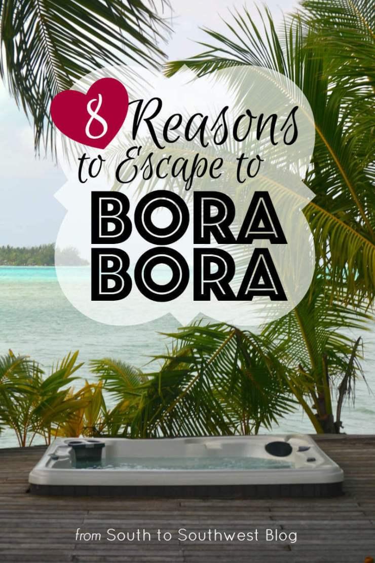 8 Reasons to Escape to Bora Bora-Kids Are A Trip