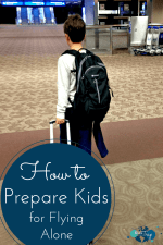 How to Prepare Kids for Flying Alone
