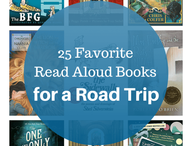 25 Favorite Read Aloud Books for a Road Trip