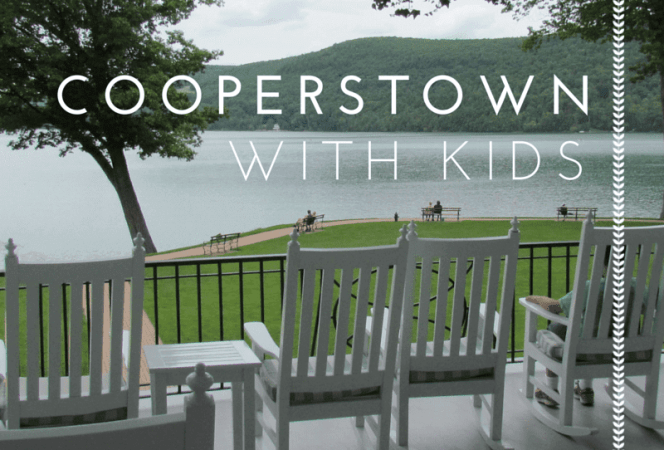 Cooperstown with Kids-Kids Are A Trip