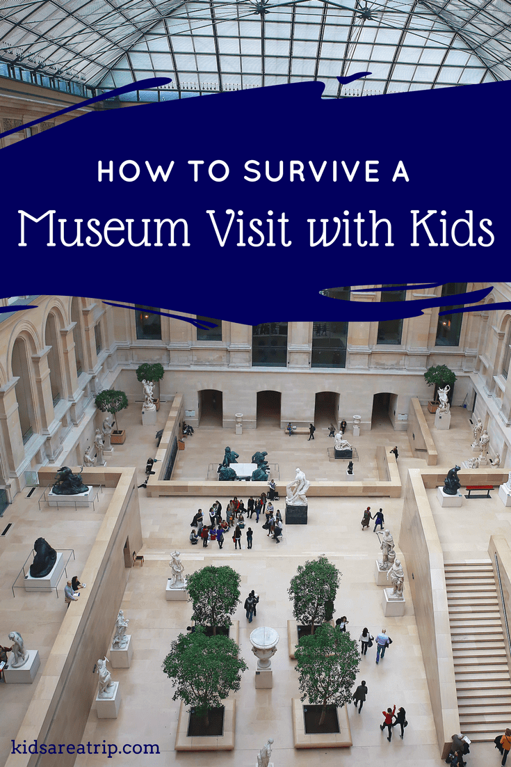 A trip to a museum with kids can be overwhelming, but it is worthwhile if you make an effort. These are our tried and true tips for how to survive a museum with kids. - Kids Are A Trip