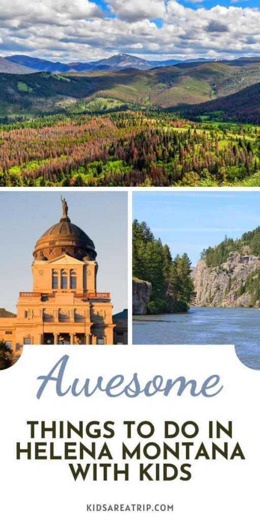 Awesome Things to Do in Helena MT with kids-Kids Are A Trip