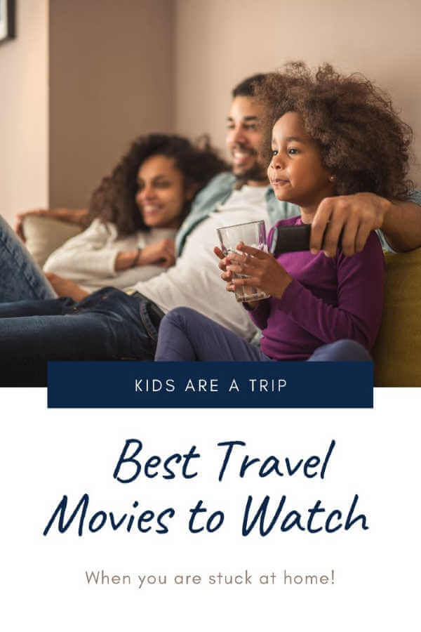 Best Travel Movies for Families to Watch at Home
