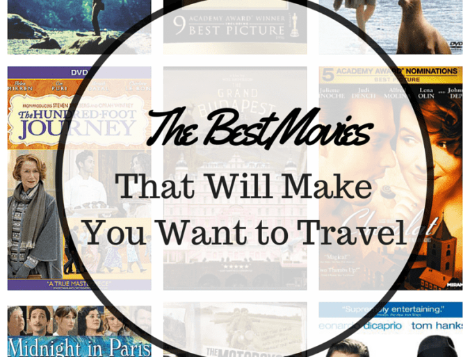 The Best Movies That Will Make You Want to Travel