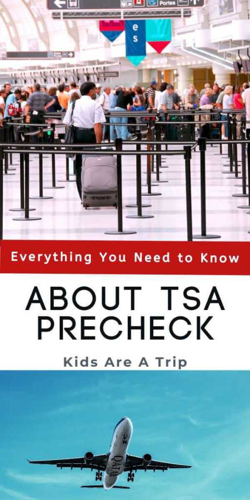 Everything You Need to Know About TSA Precheck-Kids Are A Trip