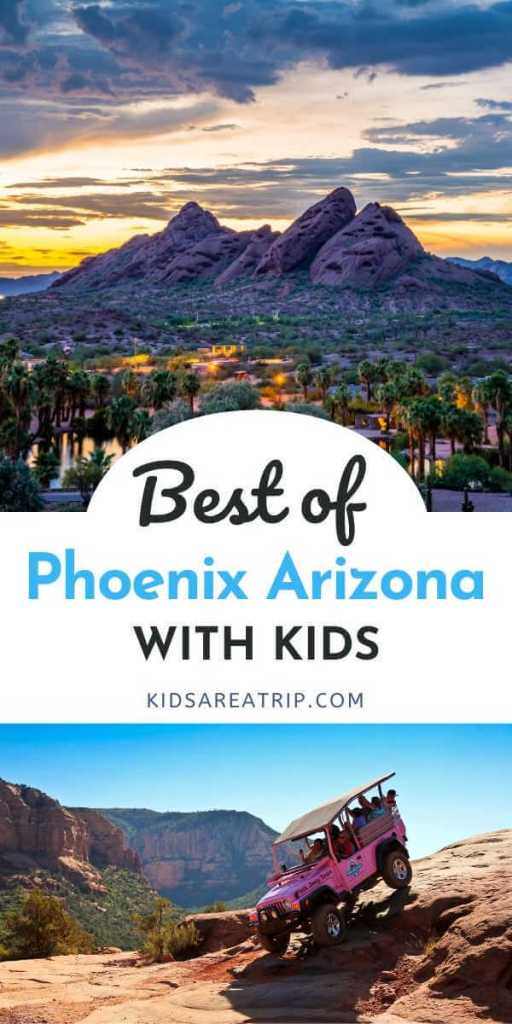 What Not to Miss in Phoenix Arizona with Kids