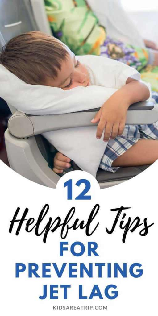 12 Helpful Tips for Preventing Jet Lag with Kids-Kids Are A Trip