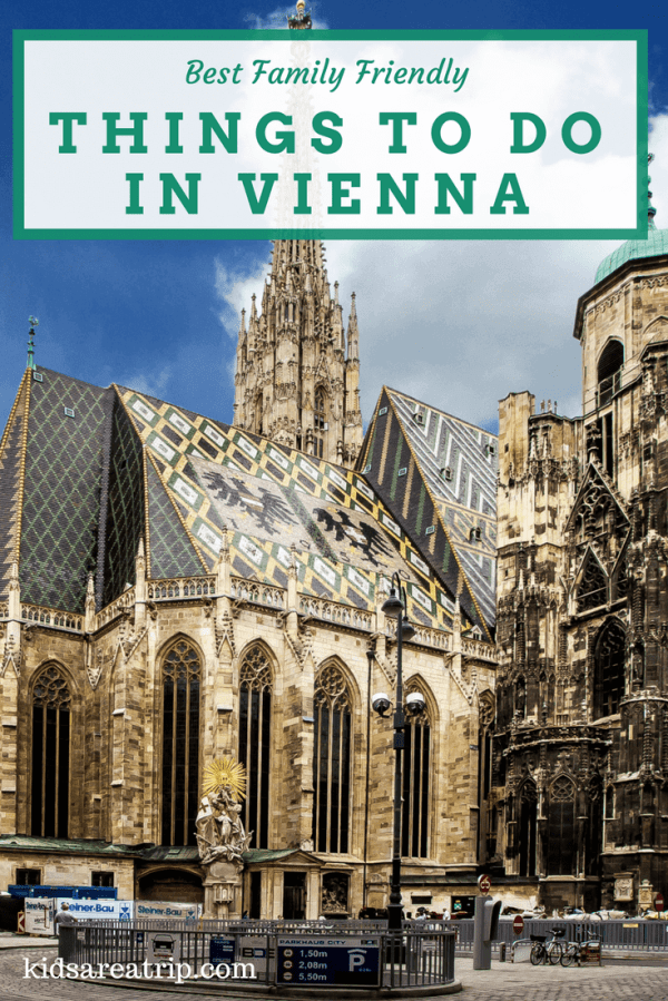 Top 5 Family Friendly Things to Do in Vienna Austria