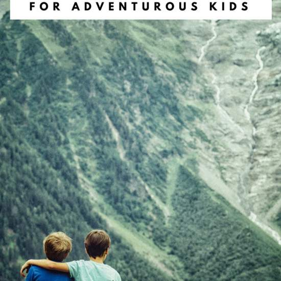 Best Gifts for Kids Who Love Adventure