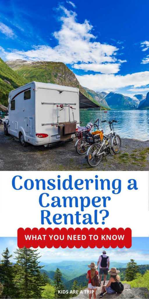 What to Know About a Camper Rental-Kids Are A Trip