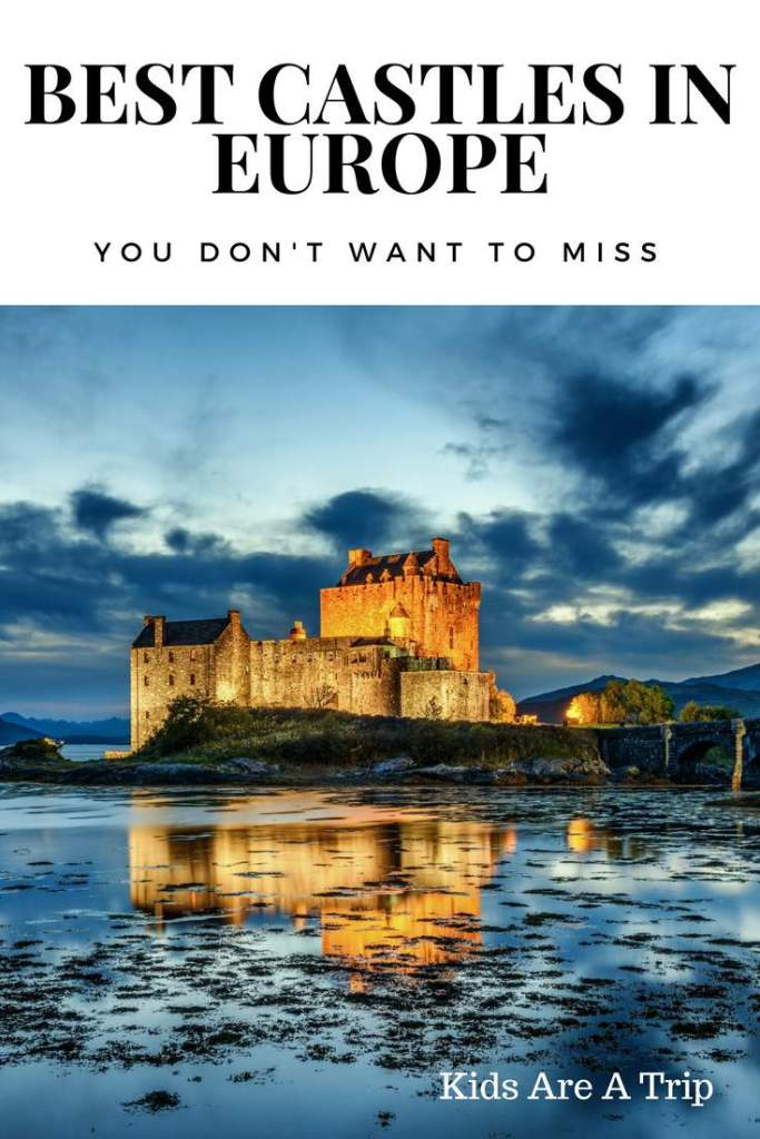 Best Castles in Europe to Visit-Kids Are a Trip