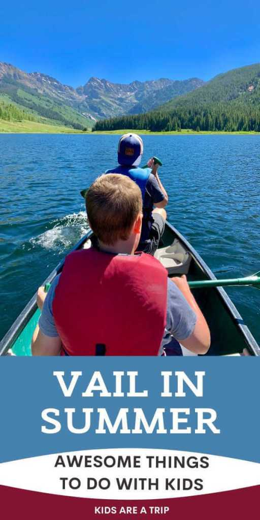 Awesome Things to Do in Vail in Summer-Kids Are A Trip
