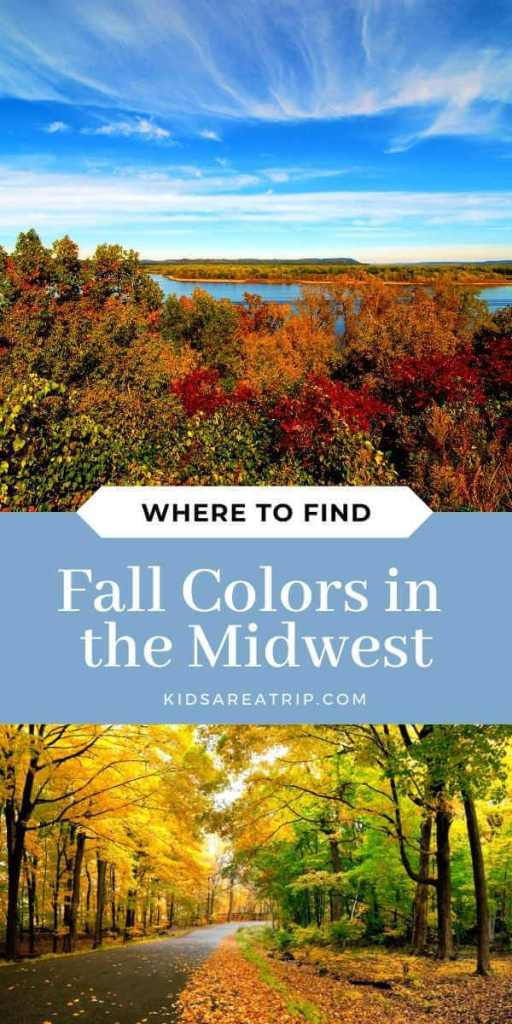Where to Find Fall Colors in the Midwest-Kids Are A Trip
