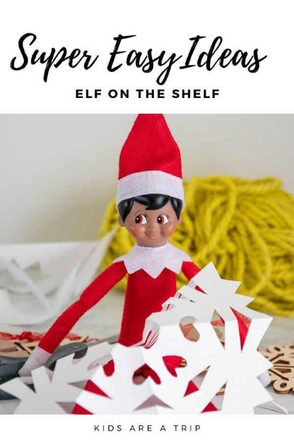 Elf on the Shelf Easy Snow Flake-Kids Are A Trip
