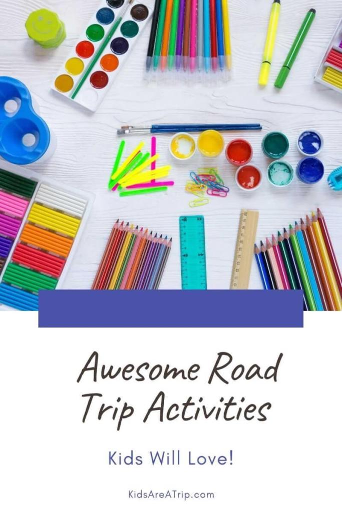 Awesome Road Trip Activities Kids will Love-Kids Are A Trip