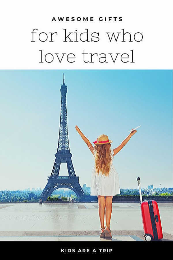 gifts for kids who love travel-Kids Are A Trip
