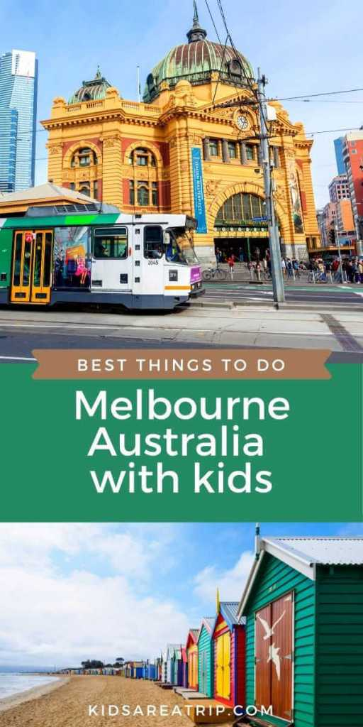Best Things to Do in Melbourne with Kids-Kids Are A Trip