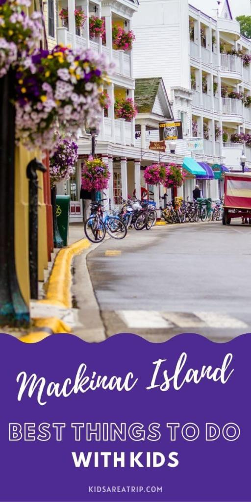 Best Things to Do on Mackinac Island with Kids-Kids Are A Trip