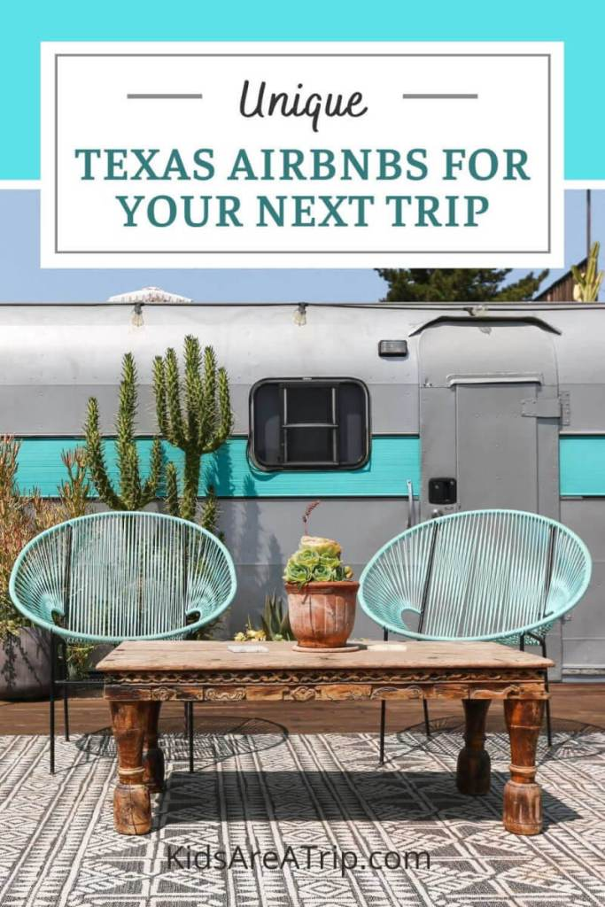 Unique Texas Airbnbs for Your Next Trip-Kids Are A Trip
