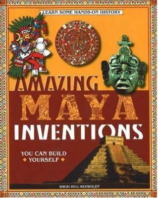 Maya Inventions