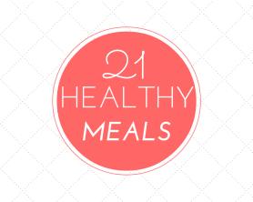 21 Healthy Meal Plans Breakfast Lunch Dinner #healthy #recipes #motherhood