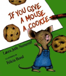 If you give a mouse a cookie book cover