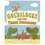 Goldilocks and the Three Dinosaurs book cover - link to story resources page